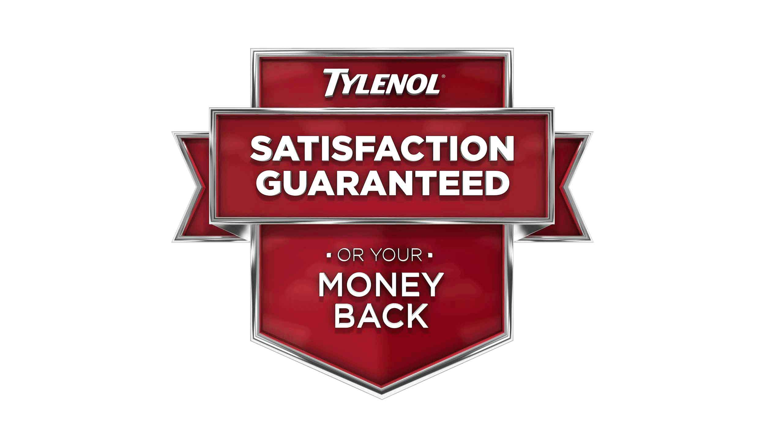 Tylenol satisfaction guaranteed or your money back badge